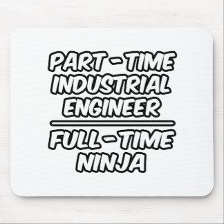 Ingeniero industrial por horas… a tiempo completo  alfombrilla de raton