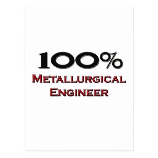 Ingeniero metalúrgico del 100 por ciento postales