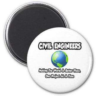 Ingenieros civiles… que hacen mundo un mejor lugar imán redondo 5 cm