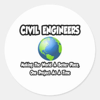 Ingenieros civiles… que hacen mundo un mejor lugar pegatina redonda