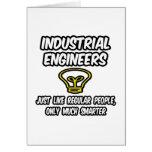 Ingenieros industriales. Gente regular, solamente  Tarjetas