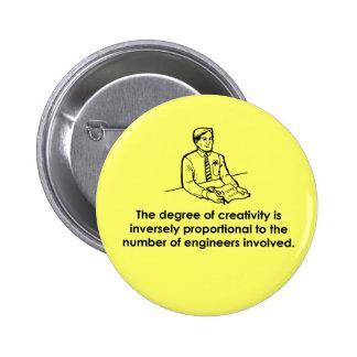 Ingenieros y creatividad pin redondo de 2 pulgadas