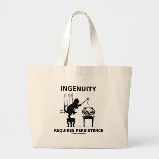 Ingenuity Requires Persistence (Cat Attitude) Canvas Bag