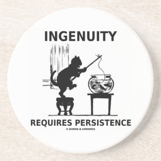 Ingenuity Requires Persistence (Cat Attitude) Coasters