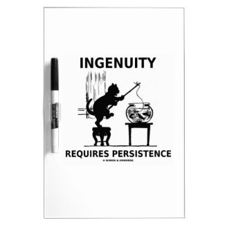 Ingenuity Requires Persistence (Cat Attitude) Dry Erase Whiteboard
