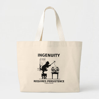 Ingenuity Requires Persistence (Cat Attitude) Large Tote Bag