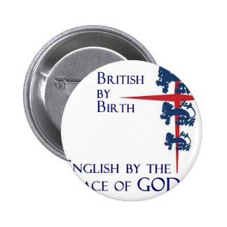 Inglés británico nacido por la gracia de DIOS Pin