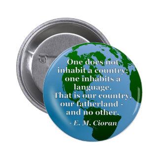 Inhabit country language Quote. Globe 2 Inch Round Button