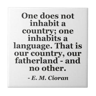 Inhabit country language Quote Tile