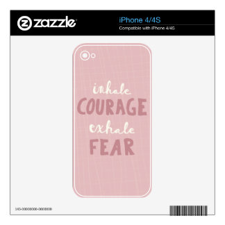 Inhale Courage Exhale Fear Decal For The iPhone 4
