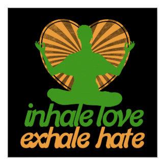 Inhale love exhale hate meditation poster