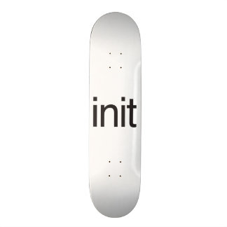 init skateboard