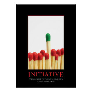 Initiative Motivational Parody Poster at Zazzle