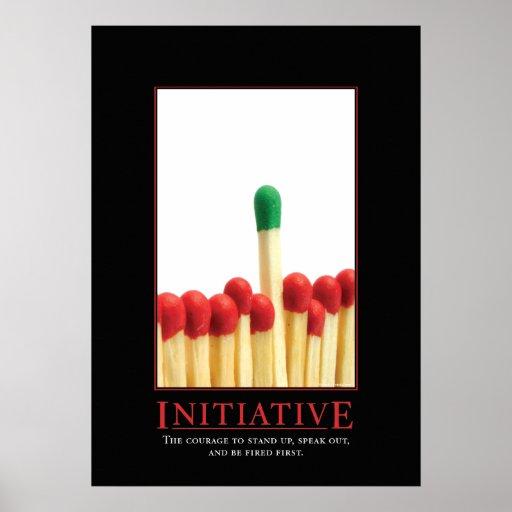 Initiative Motivational Parody Poster | Zazzle