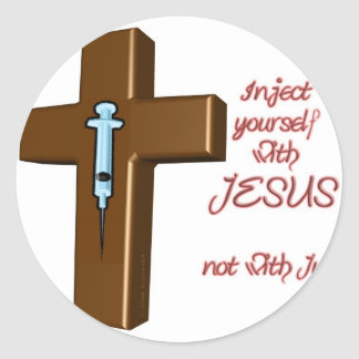 Inject Yourself with Jesus Stickers
