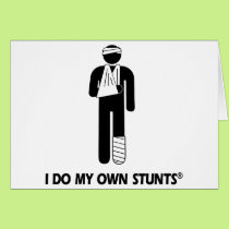 Injury My Own Stunts Card