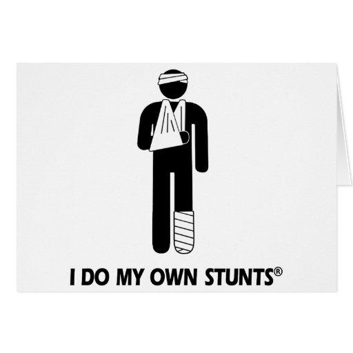 Injury My Own Stunts Greeting Card