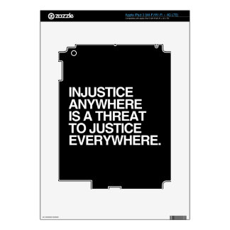 INJUSTICE ANYWHERE IS A THREAT TO JUSTICE -.png Skins For iPad 3