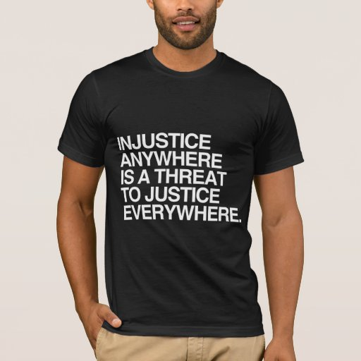 injustice anywhere is a threat to justice everywhere essay help we claim probably too frequently that ldquoyou could mistake this for the real thing how could billy have been convicted after superman turned to a more