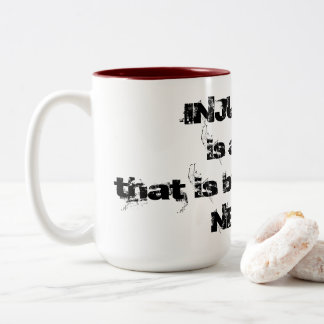 Injustice? Never! Mug