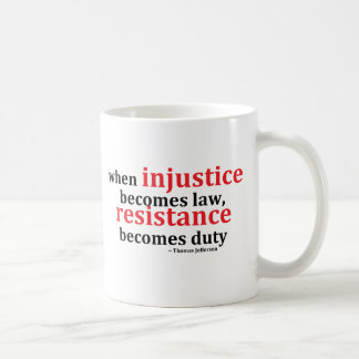 Injustice Resistance Coffee Mugs