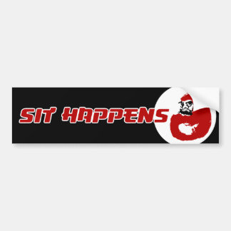 Ink Daruma: Sit Happens best Bumper Sticker