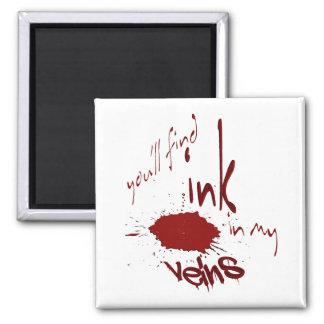 Ink in my Veins Magnet
