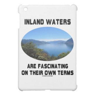 Inland Waters Are Fascinating On Their Own Terms iPad Mini Covers