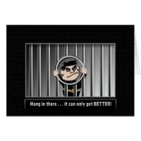 INMATE - PRISON  - BEHIND BARS - ENCOURAGEMENT CARD