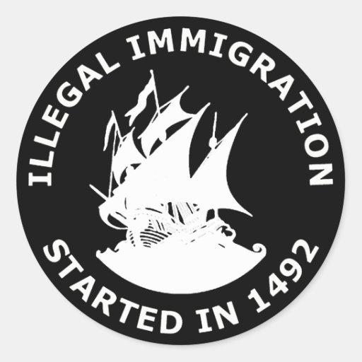 Inmigración ilegal comenzada en 1492 etiquetas redondas