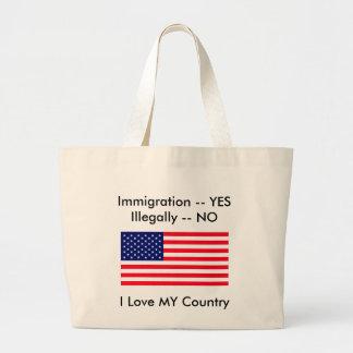 Inmigración -- SÍ ilegal -- NINGUNA bandera de los Bolsa Tela Grande