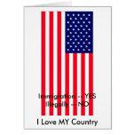 Inmigración -- SÍ ilegal -- NINGUNA bandera de los Felicitaciones