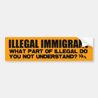 Inmigrante ilegal etiqueta de parachoque
