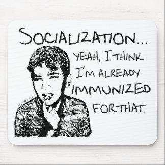 Inmunizado para la socialización mousepads