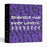 Inner Lunatic 3 Ring Binder