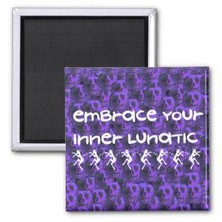 Inner Lunatic Magnet