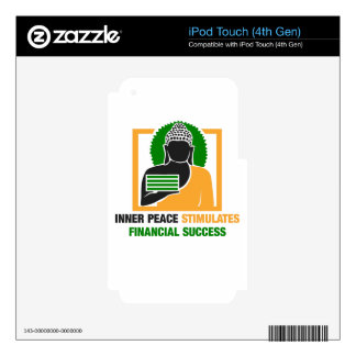 Inner Peace Stimulates Financial Success iPod Touch 4G Skin