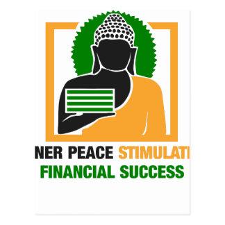 Inner Peace Stimulates Financial Success Postcard