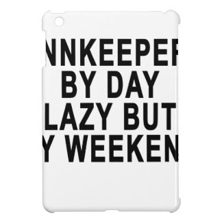 Innkeeper by Day Lazy Butt Weekend Tees.png iPad Mini Case