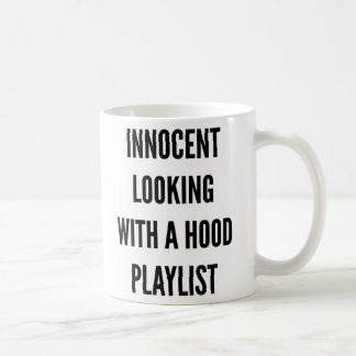 Innocent looking with a good playlist Funny Coffee Mug