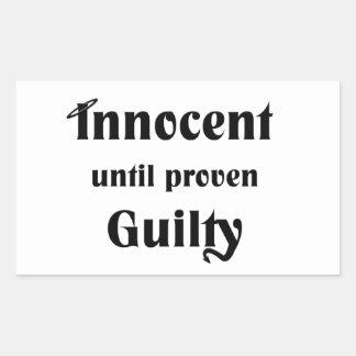 Innocent Until Proven Guilty Rectangular Sticker