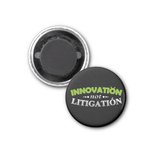 Innovation NOT Litigation Magnet