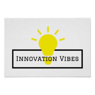 Innovation Vibes Poster
