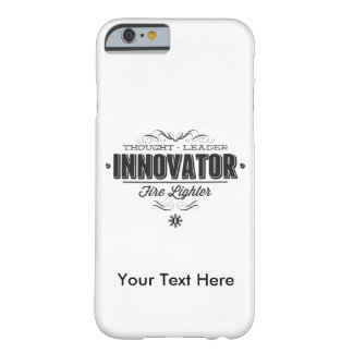 INNOVATOR w/ Your Custom Text Barely There iPhone 6 Case