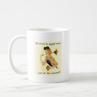 Inopportune Moment Coffee Mug