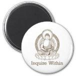 Inquire Within Buddha 2 Inch Round Magnet