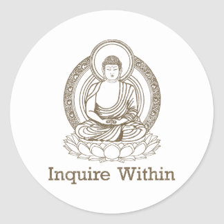 Inquire Within Buddha Classic Round Sticker