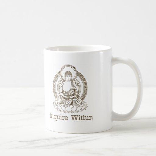 Inquire Within Buddha Classic White Coffee Mug