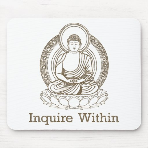 Inquire Within Buddha Mouse Pad