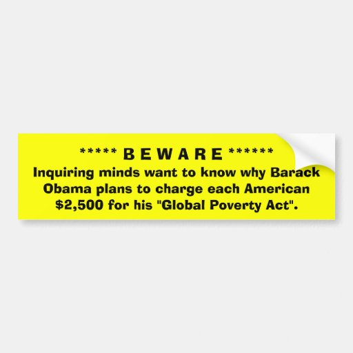 Inquiring minds want to know why Barack Obama p... Bumper Sticker